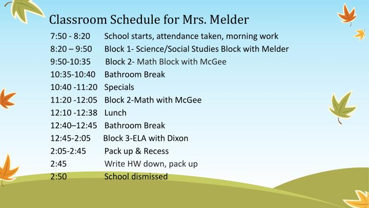 Classroom Schedule for Mrs. Melder