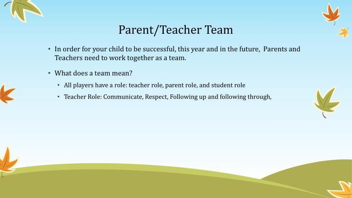 Parent/Teacher Team