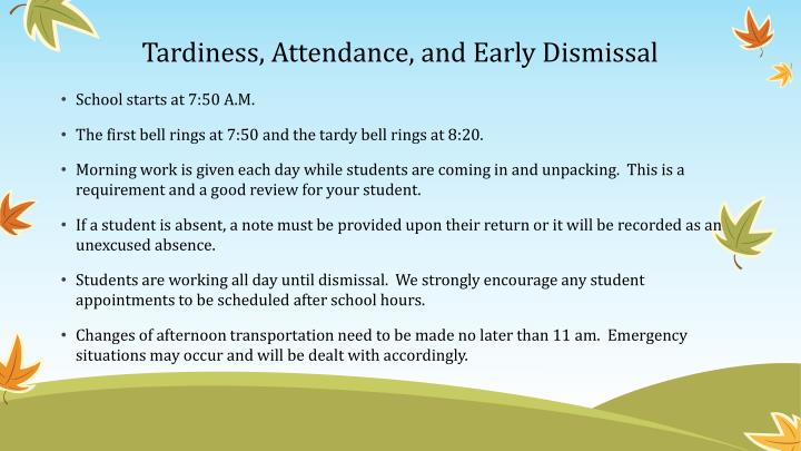 Tardiness, Attendance, and Early Dismissal