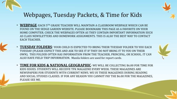 Webpages, Tuesday Packets, & Time for Kids