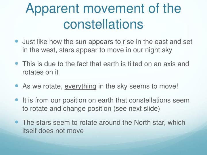 Apparent movement of the constellations