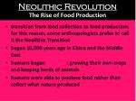 neolithic revolution the rise of food production2