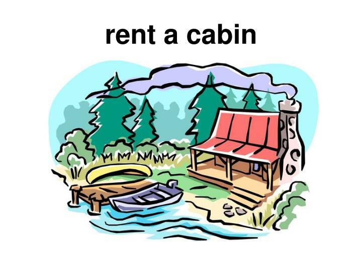 rent a cabin