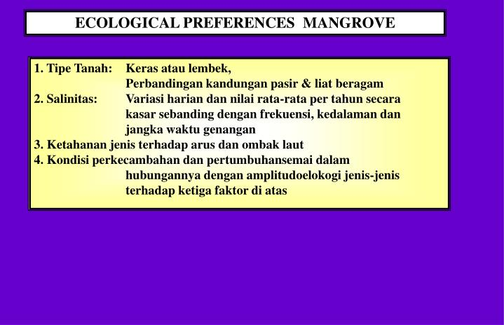 ECOLOGICAL PREFERENCES  MANGROVE