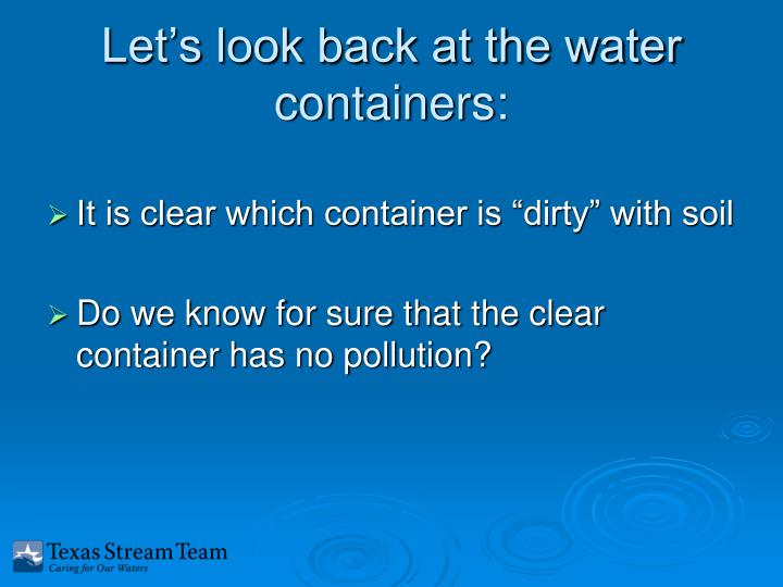 Let's look back at the water containers: