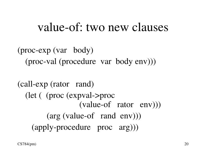 value-of: two new clauses