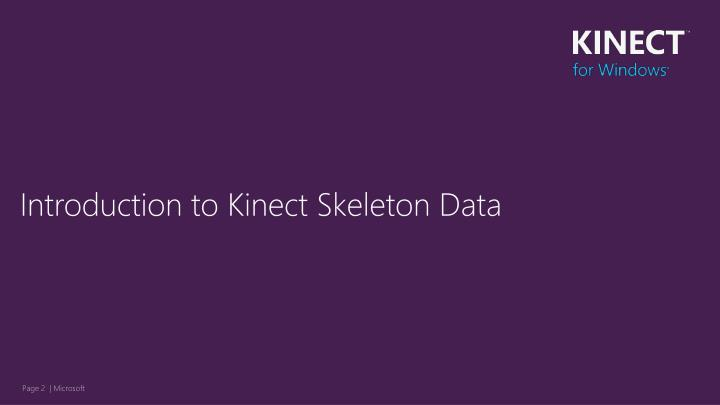 Introduction to Kinect Skeleton Data
