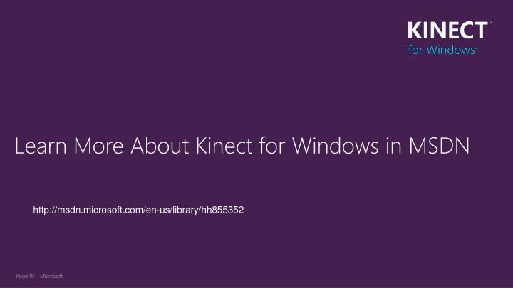Learn More About Kinect for Windows in MSDN