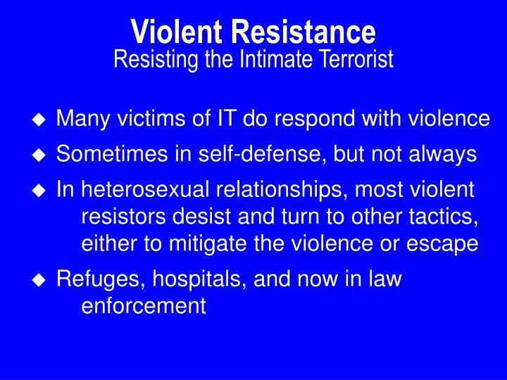 Violent Resistance
