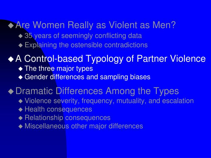 Are Women Really as Violent as Men?