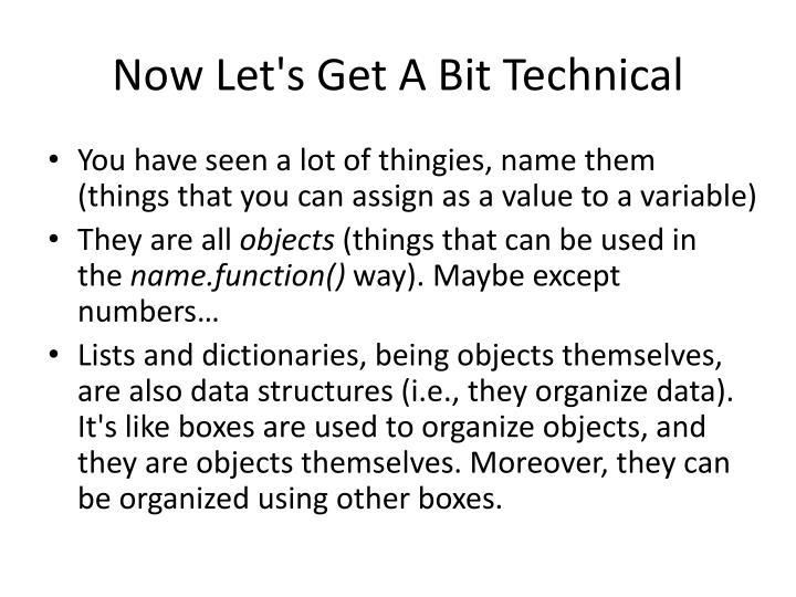 Now Let's Get A Bit Technical