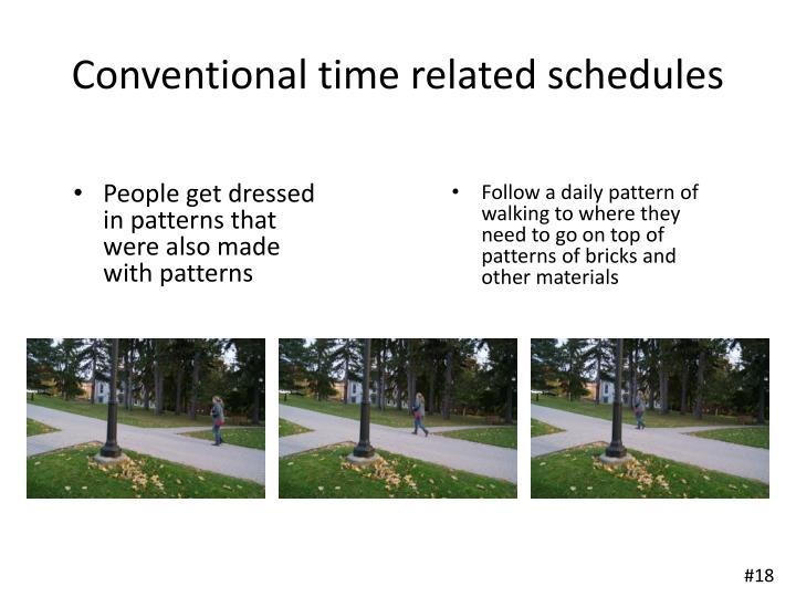 Conventional time related schedules