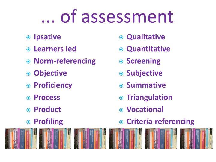 ... of assessment