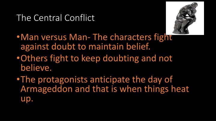 The Central Conflict