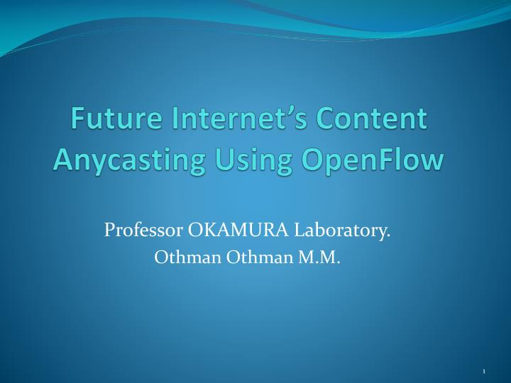 future internet s content anycasting using openflow