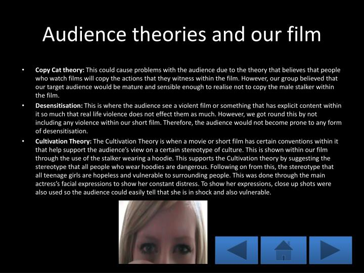 Audience theories and our film