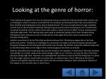 looking at the genre of horror
