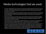 media technologies that we used
