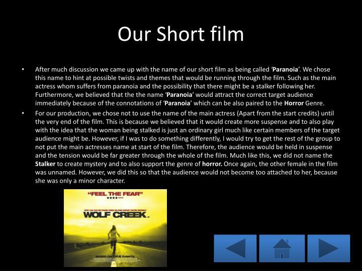 Our Short film