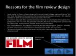 reasons for the film review design