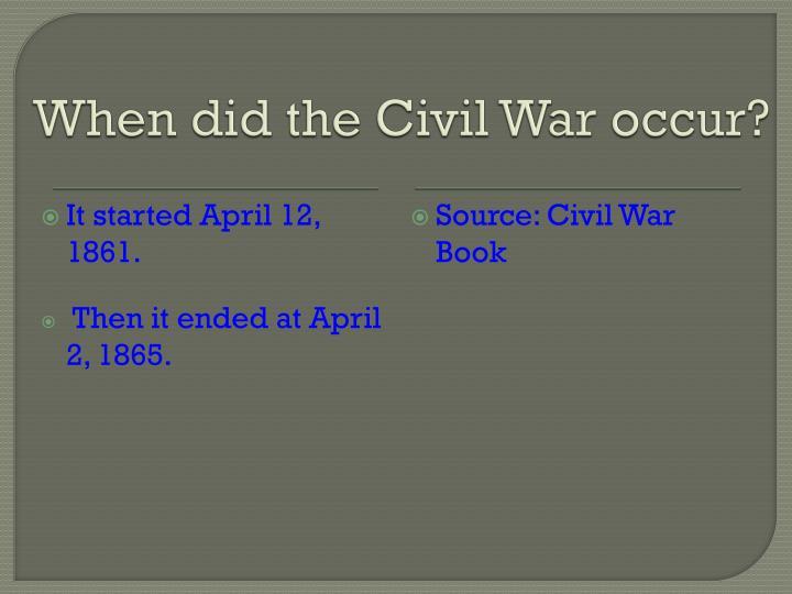When did the Civil War occur?
