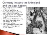 germany invades the rhineland and the saar region