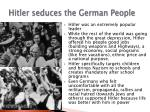 hitler seduces the german people