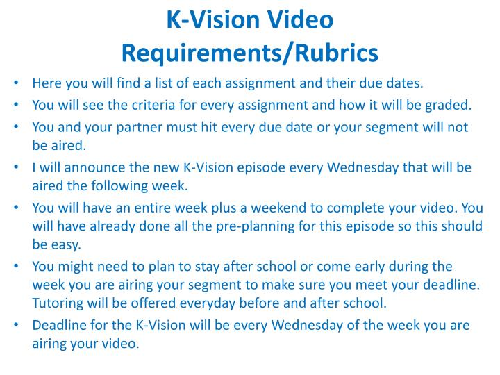 K vision video requirements rubrics