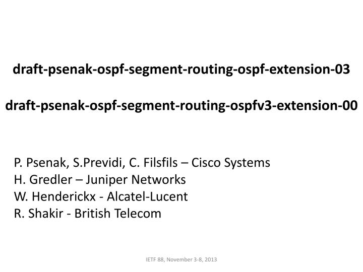 Draft-psenak-ospf-segment-routing-ospf-extension-03