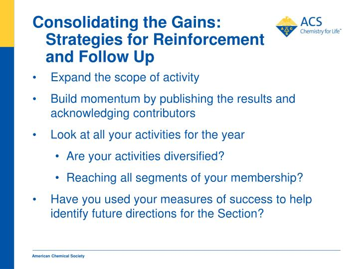 Consolidating the Gains: