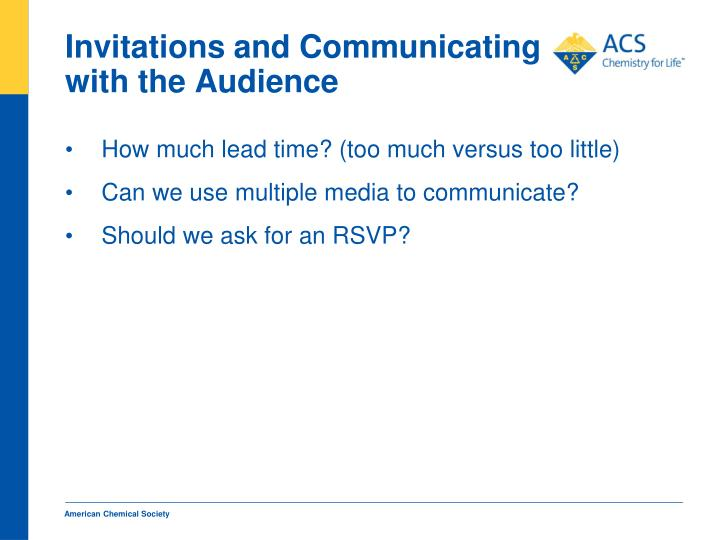 Invitations and Communicating with the Audience