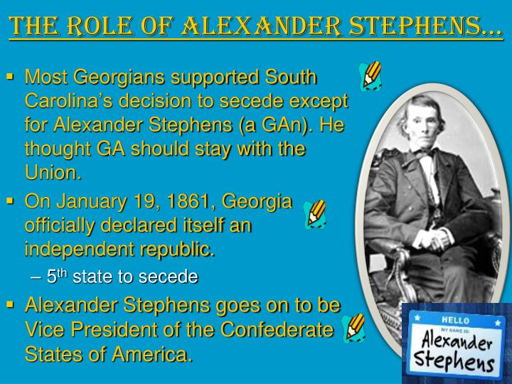 The Role of Alexander Stephens…