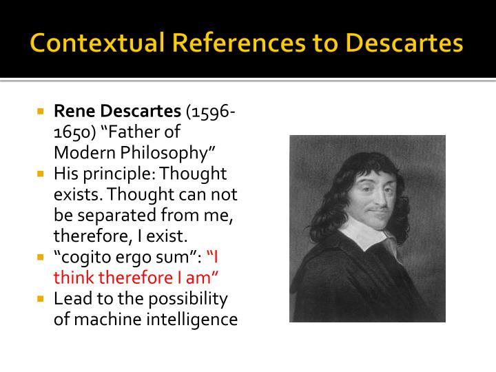Contextual References to Descartes