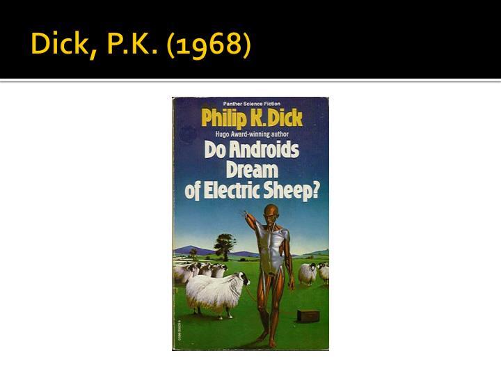 Dick, P.K. (1968)