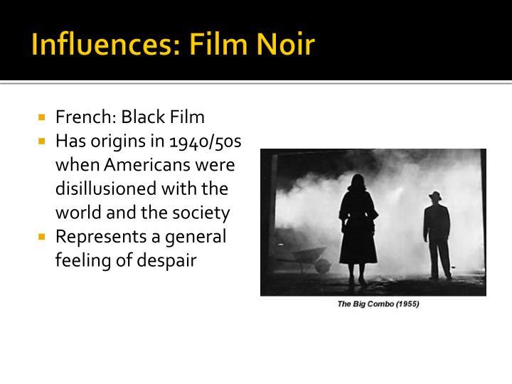 Influences: Film Noir