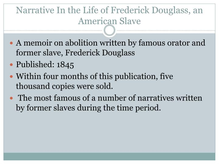 Narrative In the Life of Frederick Douglass, an American Slave