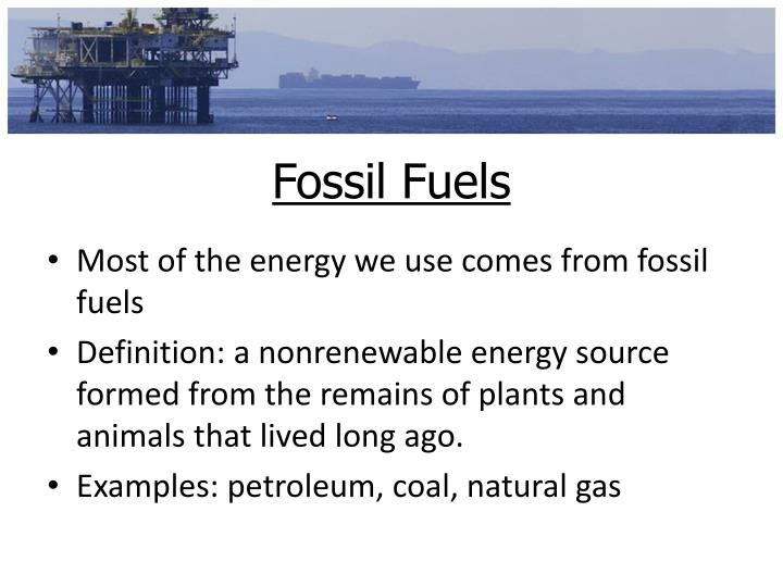 Fossil fuels1
