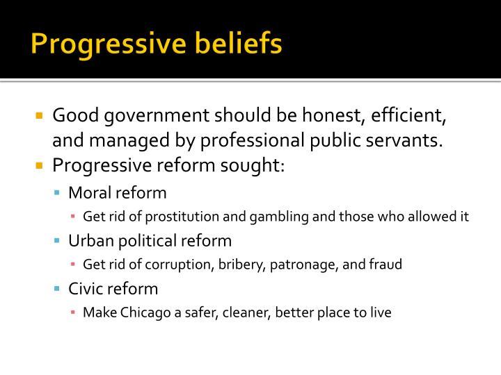 Progressive beliefs