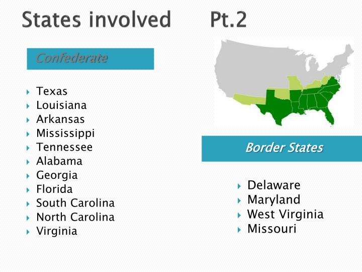 States involved  Pt.2
