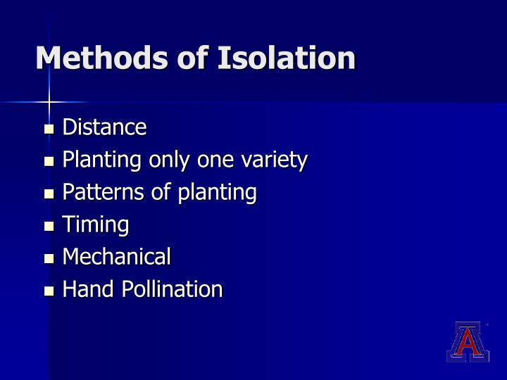 Methods of Isolation
