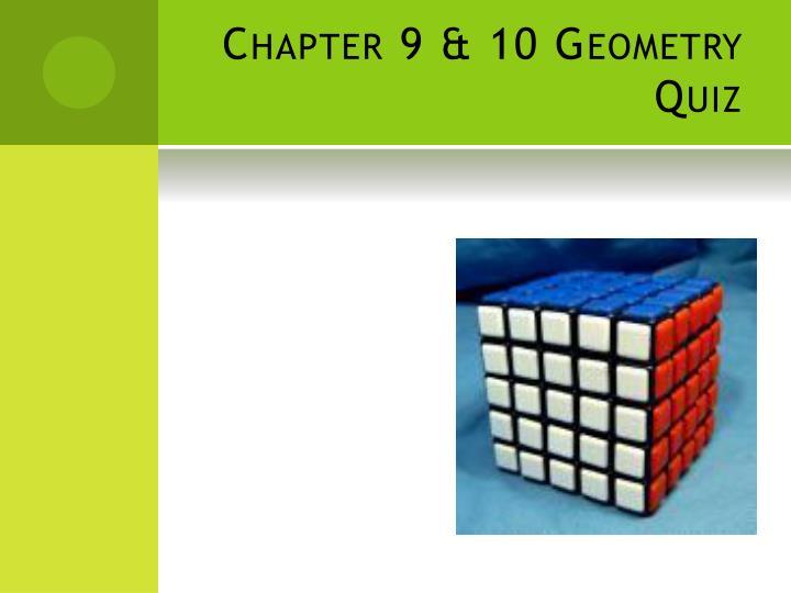 Chapter 9 & 10 Geometry Quiz