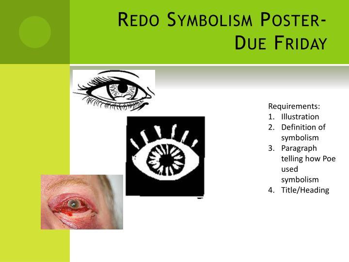 Redo Symbolism Poster-Due Friday
