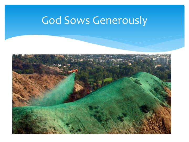 God Sows Generously