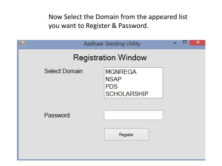 Now Select the Domain from the appeared list you want to Register & Password.