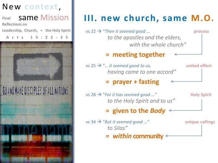 III. new church, same