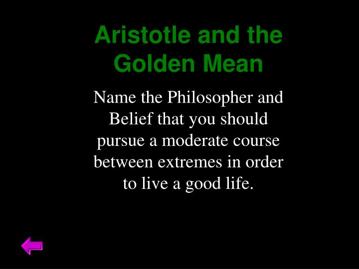 Aristotle and the Golden Mean