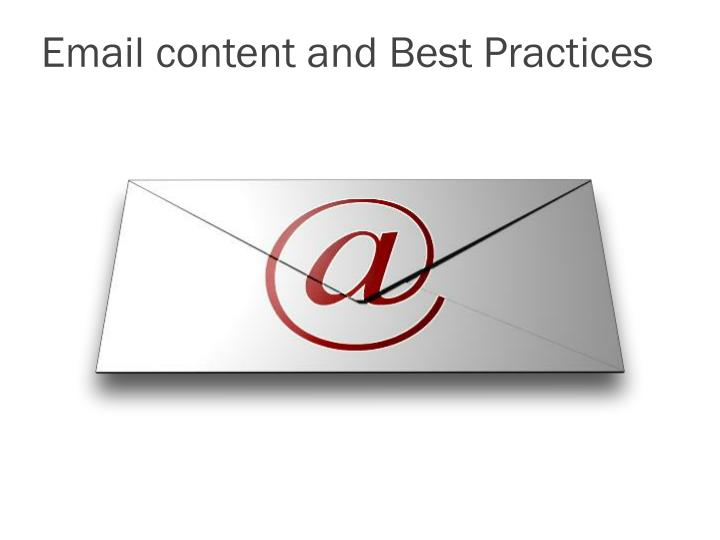 Email content and Best Practices