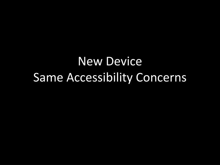 New Device