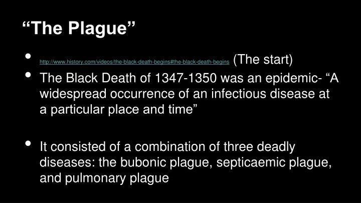 """The Plague"""