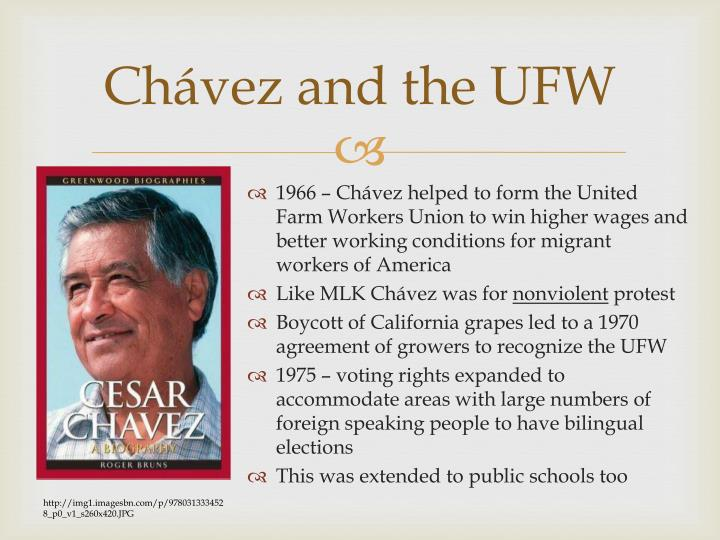 Chávez and the UFW